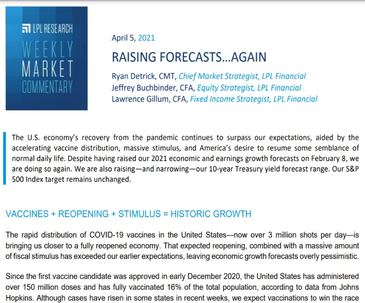 Raising Forecasts…Again   Weekly Market Commentary   April 5, 2021